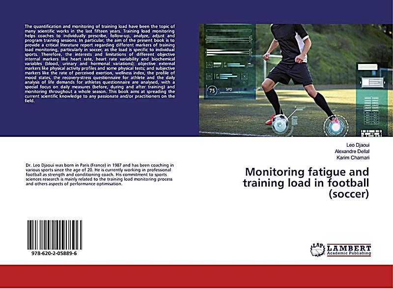 Monitoring fatigue and training load in football (soccer)