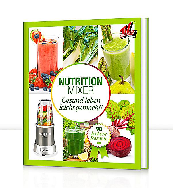 Mr. Magic Nutrition Mixer Rezeptbuch