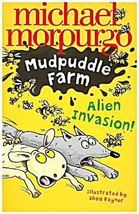 Mudpuddle Farm - Alien Invasion