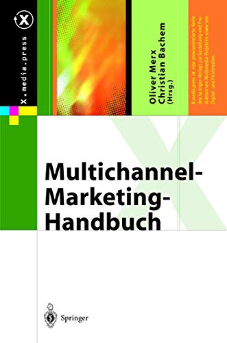 Multichannel-Marketing-Handbuch (X.media.press) von Springer