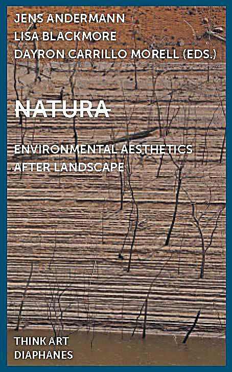 Natura: Environmental Aesthetics After Landscape