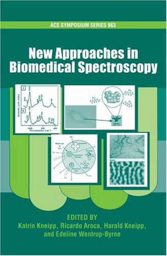 New Approaches in Biomedical Spectroscopy (Acs Symposium Series, Band 963) von Springer-Verlag GmbH