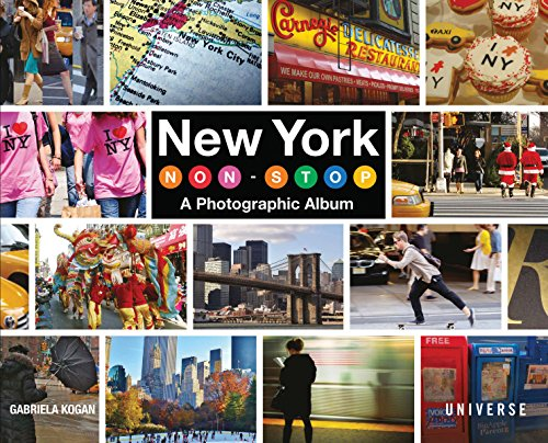 New York Non-Stop: A Photographic Album von Rizzoli Universe Promotional Books