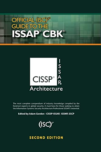 Official (ISC)2 (R) Guide to the ISSAP (R) CBK, Second Edition (Isc2 Press)