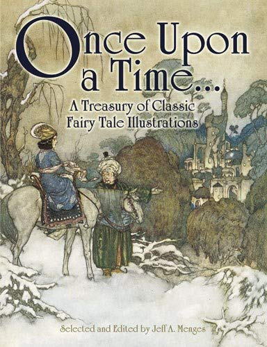 Once Upon a Time . . . a Treasury of Classic Fairy Tale Illustrations (Dover Fine Art, History of Art)