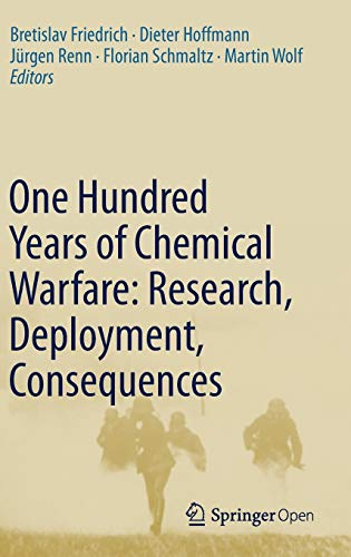 One Hundred Years of Chemical Warfare: Research, Deployment, Consequences von Springer, Berlin; Springer International Publishing