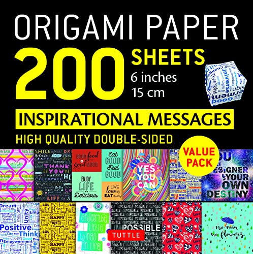 "Origami Paper 200 Sheets Inspirational Messages 6"" (15 CM): Tuttle Origami Paper: High-Quality Double Sided Origami Sheets Printed with 12 Different D von TUTTLE PUB"