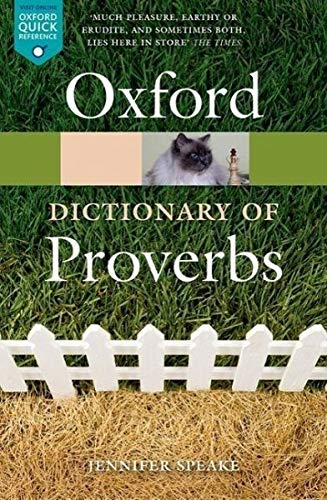 Oxford Dictionary of Proverbs von Oxford University Press