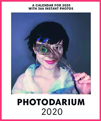 PHOTODARIUM 2020: Every Day a new Instant Photo (Calendars 2020)