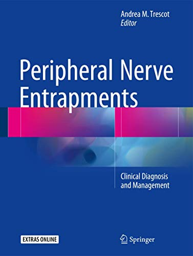 Peripheral Nerve Entrapments: Clinical Diagnosis and Management von Springer-Verlag GmbH