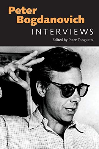 Peter Bogdanovich: Interviews (Conversations with Filmmakers)