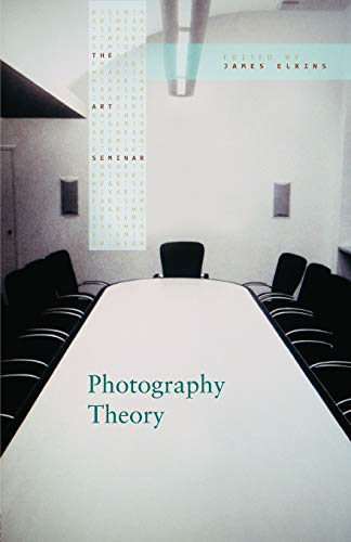 Photography Theory (Art Seminar (Paperback)) von Routledge