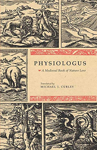 Physiologus: A Medieval Book of Nature Lore von University of Chicago Press