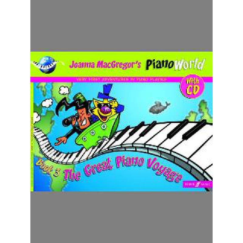Piano world 3 the great piano voyage