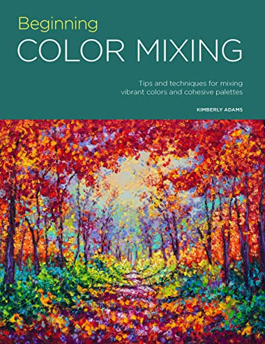 Portfolio: Beginning Color Mixing: Tips and techniques for mixing vibrant colors and cohesive palettes von Walter Foster Publishing
