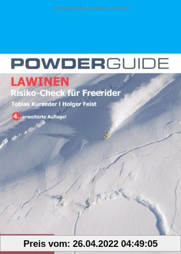 Powderguide Lawinen: Risiko-Check für Freerider