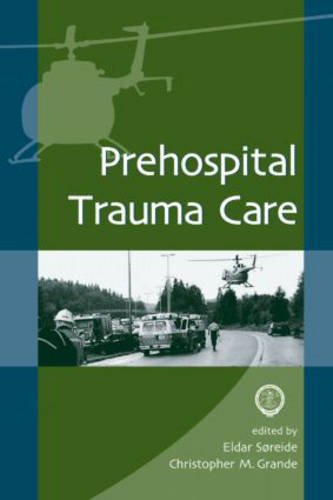 Prehospital Trauma Care von CRC Press Inc