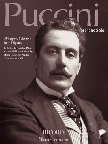 Puccini for Piano Solo: 38 Inspired Selections from 9 Operas