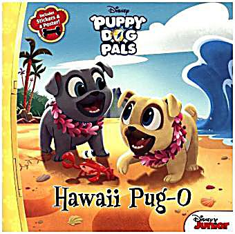 Puppy Dog Pals - Hawaii Pug-O