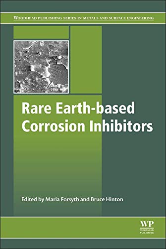 Rare Earth-Based Corrosion Inhibitors (Woodhead Publishing Series in Metals and Surface Engineering, Band 61) von Woodhead Publishing