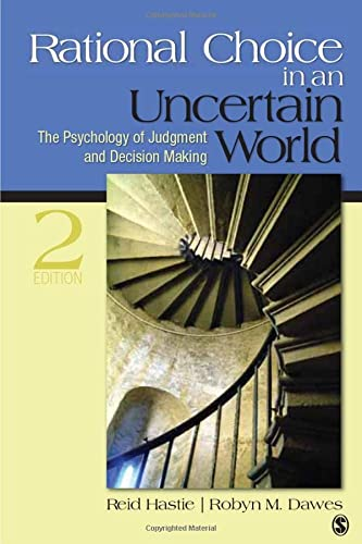 Rational Choice in an Uncertain World: The Psychology of Judgment and Decision Making von Sage Publications, Inc