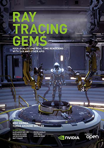Ray Tracing Gems: High-Quality and Real-Time Rendering with DXR and Other APIs von Apress