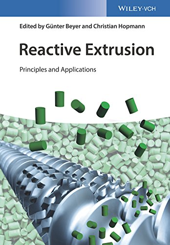 Reactive Extrusion: Principles and Applications von Wiley-VCH