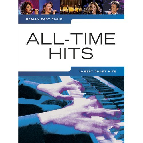 Really Easy Piano: All-Time Hits. Für Klavier, Einfaches Klavier