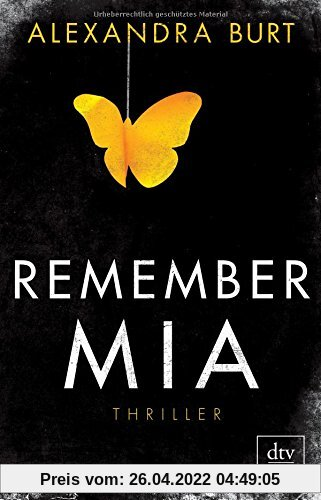 Remember Mia Thriller (dtv premium)