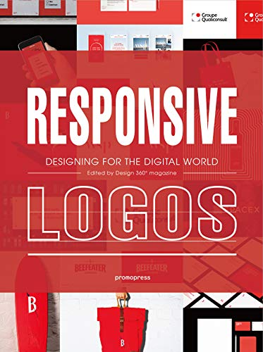Responsive Logos: Designing for the Digital World (Promopress) von promopress
