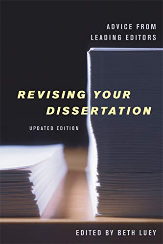 Revising Your Dissertation: Advice from Leading Editors von University of California Press