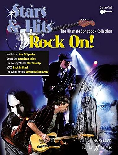 Rock On!: The Ultimate Songbook Collection. E-Gitarre, Gitarre. Songbook. (STARS & HITS - Die ultimative Songbookreihe) von Schott Music Distribution