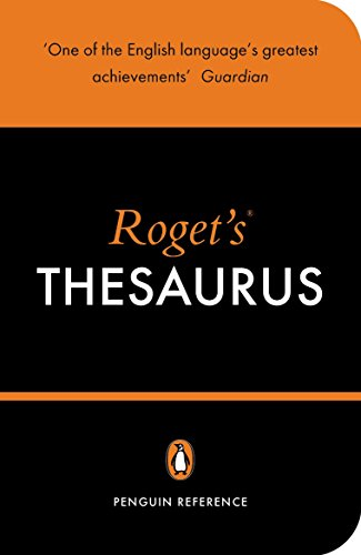 Roget's Thesaurus of English Words and Phrases (Penguin Reference)