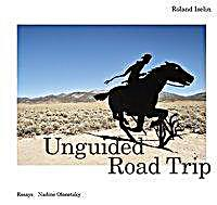 Roland Iselin - Unguided Road Trip