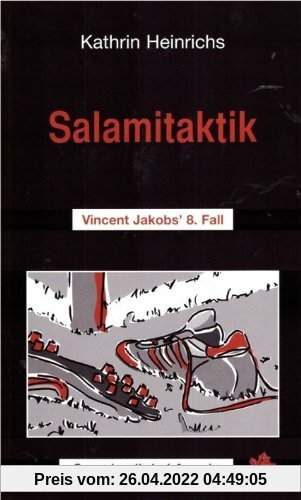 Salamitaktik: Vincent Jakobs'  8. Fall