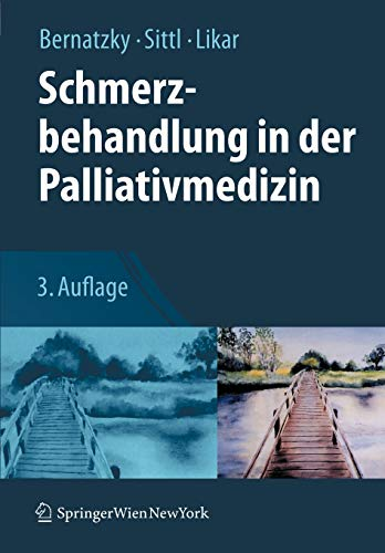 Schmerzbehandlung in der Palliativmedizin (German Edition)