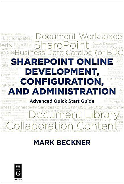 SharePoint Online Development, Configuration, and Administration