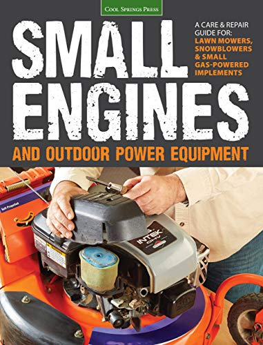 Small Engines and Outdoor Power Equipment von Cool Springs Press