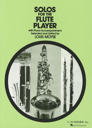 Solos for the Flute Player: With Piano Accompaniment (Schirmer's Solos) von G. Schirmer Inc