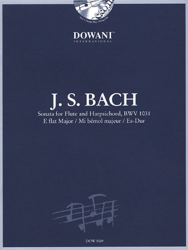Sonata for Flute and Harpsichord in E-Flat Major, Bwv 1031 von Dowani