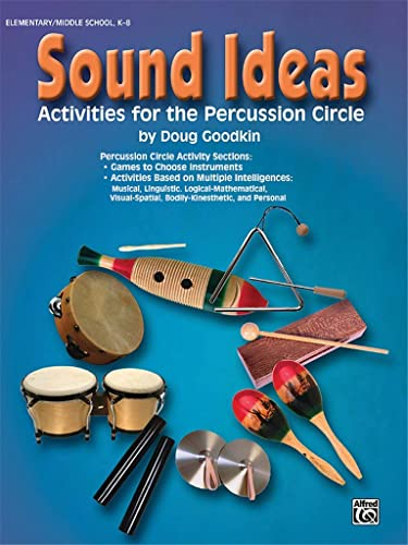 Sound Ideas: Activities for the Percussion Circle von Alfred Music