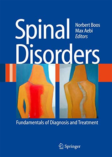 Spinal Disorders: Fundamentals of Diagnosis and Treatment