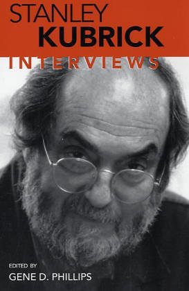 Stanley Kubrick: Interviews (Conversations With Filmmakers Series)