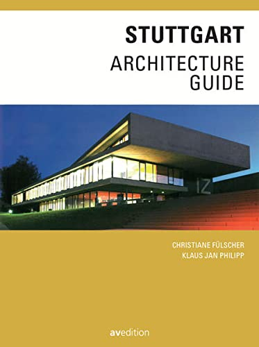 Stuttgart Architecture Guide von Avedition
