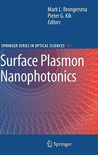 Surface Plasmon Nanophotonics (Springer Series in Optical Sciences, Band 131) von Springer-Verlag GmbH