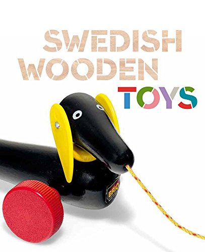 Ogata, A: Swedish Wooden Toys (Bard Graduate Center for Studies in the Decorative Arts, Des)
