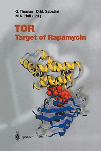 TOR: Target of Rapamycin (Current Topics in Microbiology and Immunology, Band 279) von Springer Berlin Heidelberg