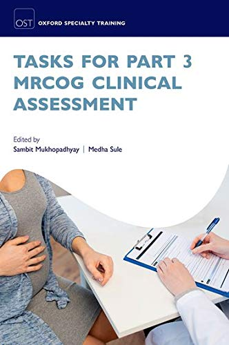Tasks for Part 3 MRCOG Clinical Assessment (Oxford Specialty Training: Revision Texts) von Oxford University Press
