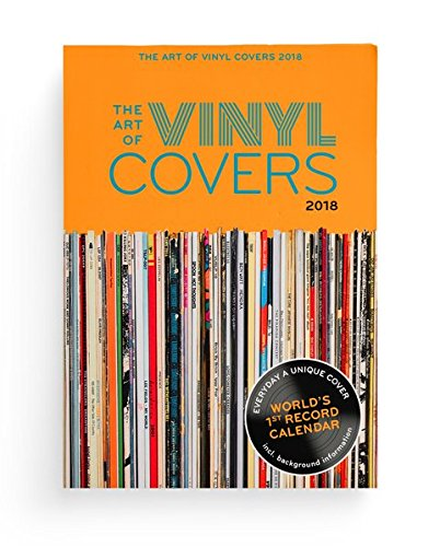 The Art of Vinyl Covers: 365 unique Album Covers - World's 1st Record Calendar von seltmann+söhne - Kunstbuchverlag