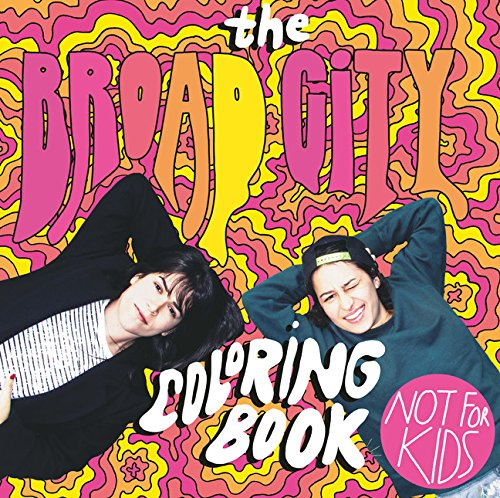 The Broad City Coloring Book (Colouring Books)